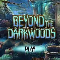 За Темным Лесом (Beyond the Dark Woods)